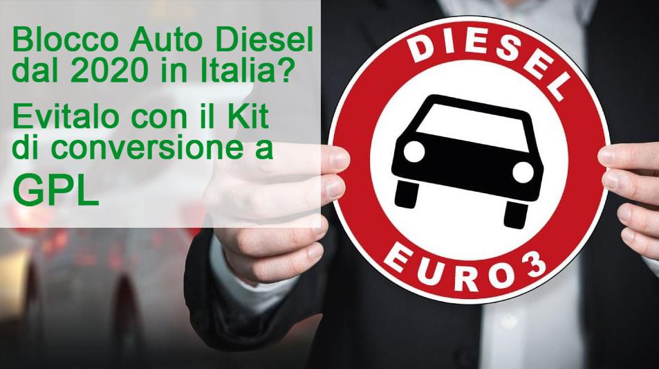 Blocco Auto Diesel 2020 in Italia? Evitalo Montando il GPL